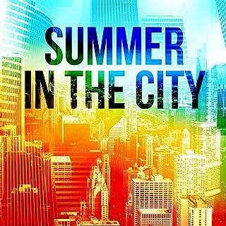 Summer In the City (Radio Edit)