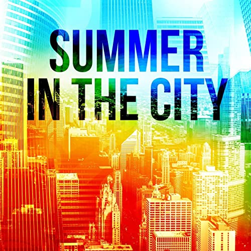 8c3707039946 Summer in the City by Various artists on Amazon Music - Amazon.co.uk