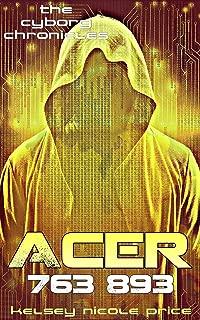 Acer (The Cyborg Chronicles Book 3)