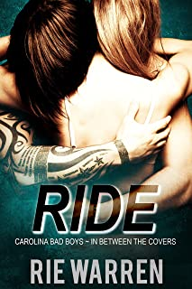 Ride (Carolina Bad Boys Book 2)