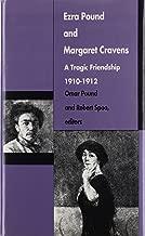 Ezra Pound and Margaret Cravens: A Tragic Friendship, 1910–1912