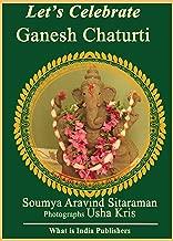 Let's Celebrate Ganesh Chaturti (HinduMoon's Let's Celebrate Book 1)