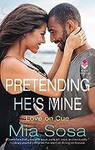 Pretending He's Mine (Love on Cue Book 2)