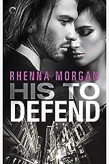 His to Defend: A Steamy Cinderella Romance (NOLA Knights Book 1) Kindle Edition