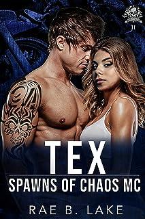 Tex: A Spawns of Chaos MC Novel