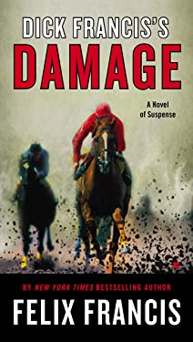 Dick Francis's Damage (A Dick Francis Novel)