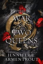 The War of Two Queens (Blood And Ash Series Book 4)