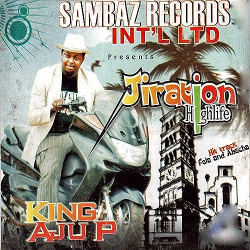 Fela and Abacha, Pt 2 by King Aju P on Amazon Music - Amazon com