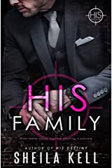 His Family: HIS Novella (HIS Series Book 6) Kindle Edition