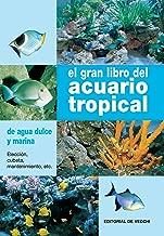 El gran libro del acuario tropical (Spanish Edition)