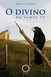O divino da Santa Fé (Portuguese Edition)