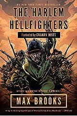 The Harlem Hellfighters Kindle Edition