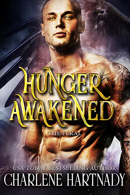 Hunger Awakened (The Feral Book 1) (English Edition)