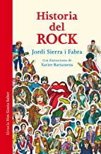 Historia del rock (Las Tres Edades / Nos Gusta Saber nº 26)