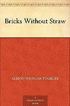 Bricks Without Straw