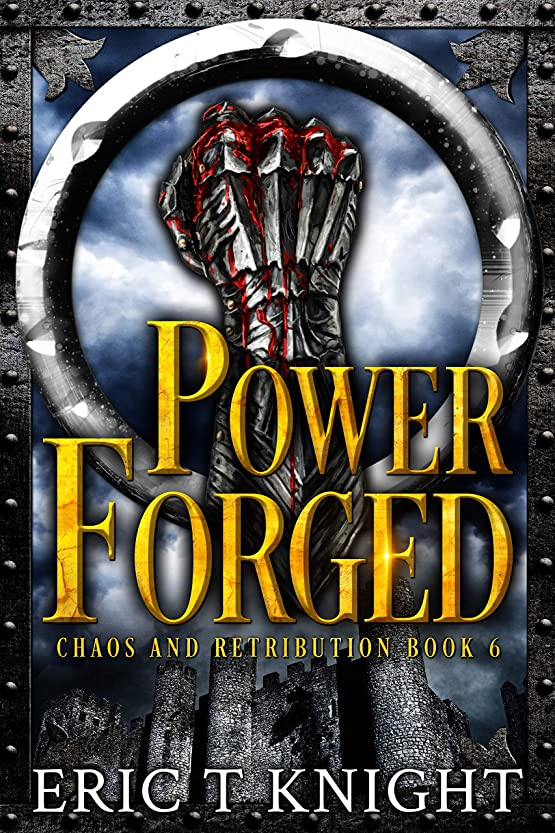 等価アルプス母音Power Forged (Chaos and Retribution Book 6) (English Edition)