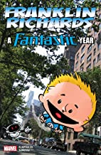 Franklin Richards: A Fantastic Year (Franklin Richards (2006-2009))