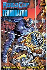 RoboCop vs. The Terminator Kindle Edition