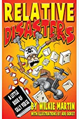 Relative Disasters: A Little Book of Silly Verse Kindle Edition