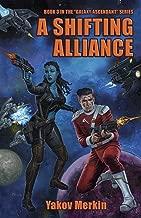 A Shifting Alliance (Galaxy Ascendant Book 3)