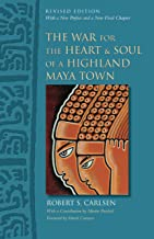 The War for the Heart and Soul of a Highland Maya Town: Revised Edition (English Edition)
