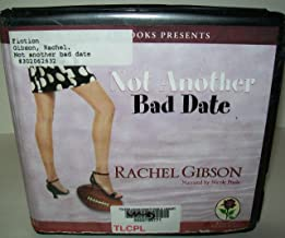 Not Another Bad Date, Narrated By Nicole Poole, 7 Cds [Complete & Unabridged Audio Work]