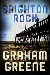 Brighton Rock Kindle Edition