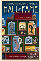 The Illustrated History of Football: Hall of Fame ハードカバー