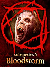 Subspecies 4: Bloodstorm