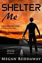 Shelter Me: Gay Romance in a Not-So-Distant Future (Heven Book 1)