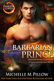 Barbarian Prince: A Qurilixen World Novel (Dragon Lords Anniversary Edition)