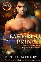 Barbarian Prince: A Qurilixen World Novel (Dragon Lords Anniversary Edition)
