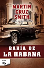 Bahía de la Habana / Havana Bay (Arkady Renko) (Spanish Edition)