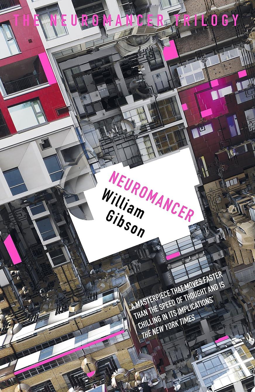 最初に取り扱いに賛成Neuromancer (S.F. MASTERWORKS) (English Edition)