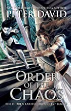 Order of the Chaos (The Hidden Earth Chronicles Book 3)