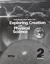 Exploring Creation with Physical Science 2nd Edition,  Solutions and Tests