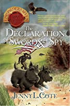 The Declaration, the Sword and the Spy (Volume 6) (The Epic Order of the Seven)