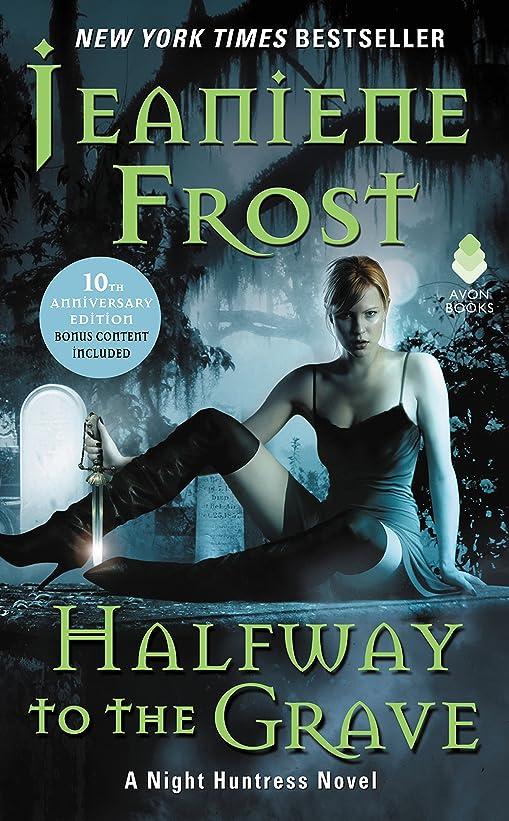 マンモスコール入学するHalfway to the Grave: A Night Huntress Novel (English Edition)