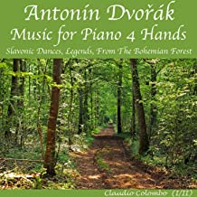 Dvorak: Music for Piano 4 Hands : Slavonic Dances & Legends, from The Bohemian Forest (For the four hands, the performer plays two times by the re-recording)