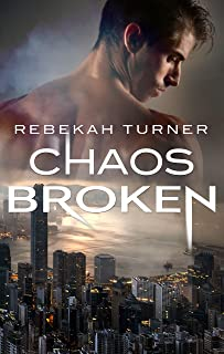 Chaos Broken (Chronicles of Applecross Book 3)