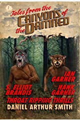 Tales from the Canyons of the Damned: No. 7 Kindle Edition