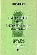 La prière au Moyen Âge: Littérature et civilisation (French Edition)