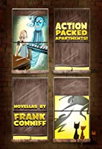 Action-Packed Apartments!: Novellas By Frank Conniff