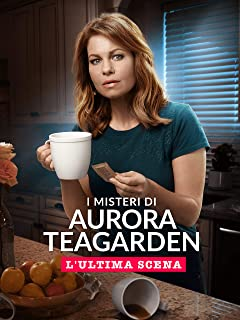 I misteri di Aurora Teagarden: L'ultima scena