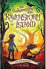 Die Geheimnisse von Ravenstorm Island – Der Schattenwald (German Edition) Kindle Edition