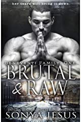Brutal & Raw: Mafia Romance & Psychological Thriller (Beneventi Family Book 1) Kindle Edition