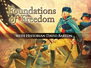 Foundations of Freedom with Historian David Barton