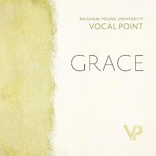 BYU Vocal Point - Grace (2021)