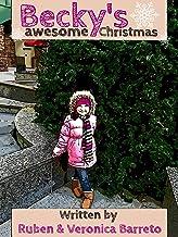Becky's Awesome Christmas (English Edition)