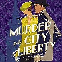 Murder in the City of Liberty: A Van Buren and DeLuca Mystery, Book 2